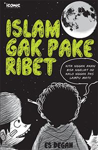 islam-gak-pakai-ribet
